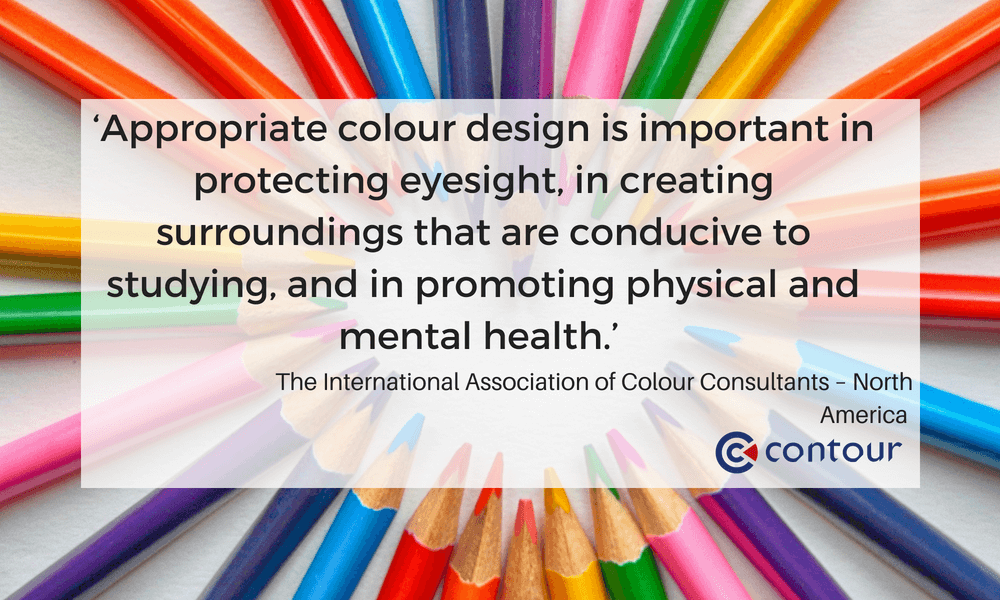 Appropriate colour design is important in protecting eyesight in creating surroundings that are conducive to studying and in promoting physical and mental health