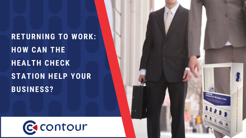 Returning To Work_ How Can The Health Check Station Help Your Business_