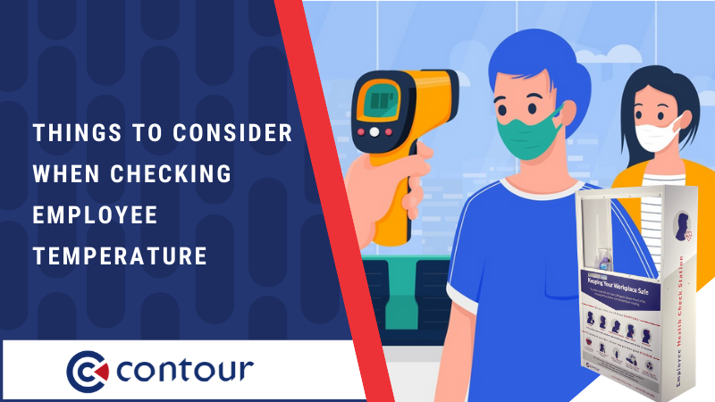 Things to Consider When Checking Employee Temperature