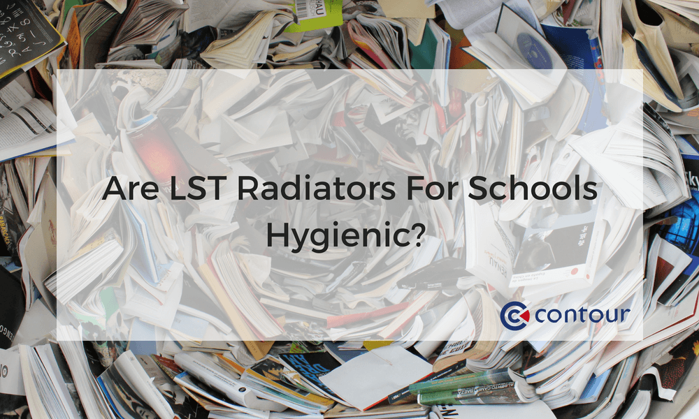 Are LST Radiators For Schools Hygienic?