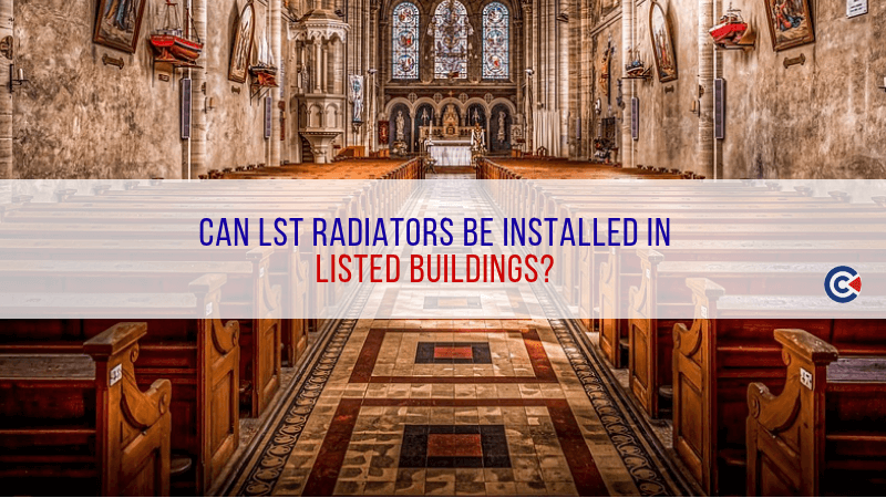Can LST Radiators Be Installed In Listed Buildings?