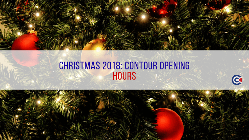 Christmas 2018: Contour Opening Hours