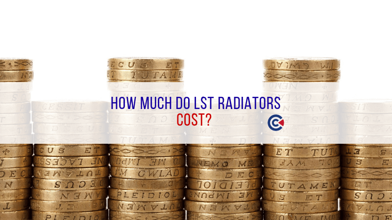 How Much Do LST Radiators Cost?