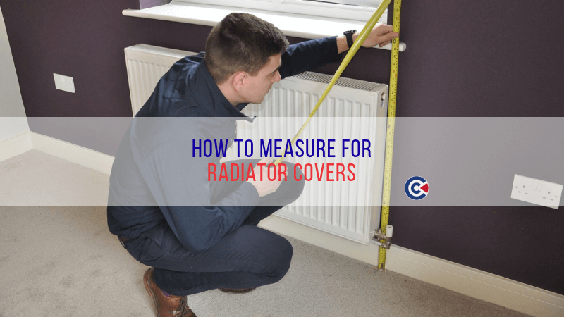 How To Measure For Radiator Covers