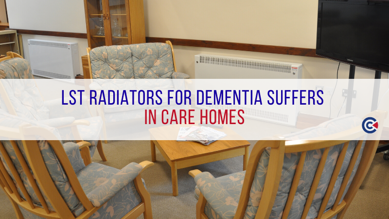 LST Radiators For Dementia Suffers In Care Homes