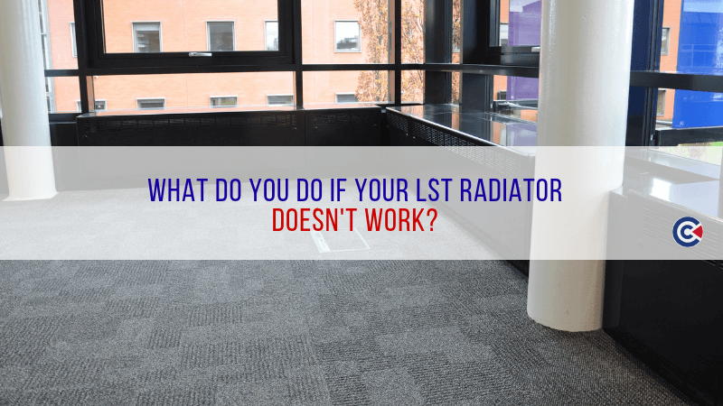 What Do You Do If Your LST Radiator Doesn't Work?