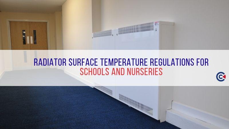 Radiator Surface Temperature Regulations For Schools And Nurseries