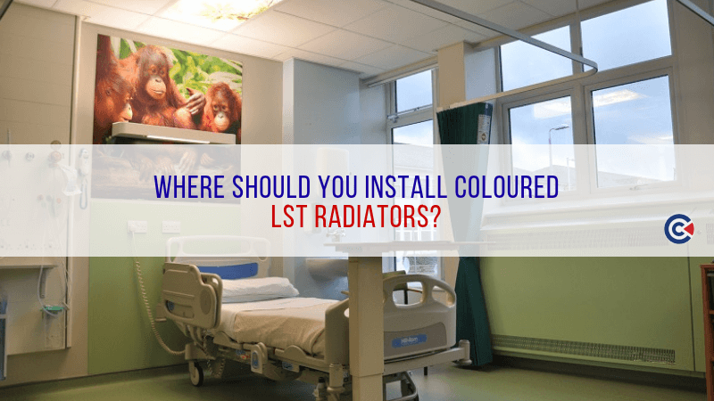 Where Should You Install Coloured LST Radiators?