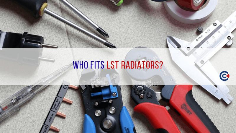Who Fits LST Radiators?